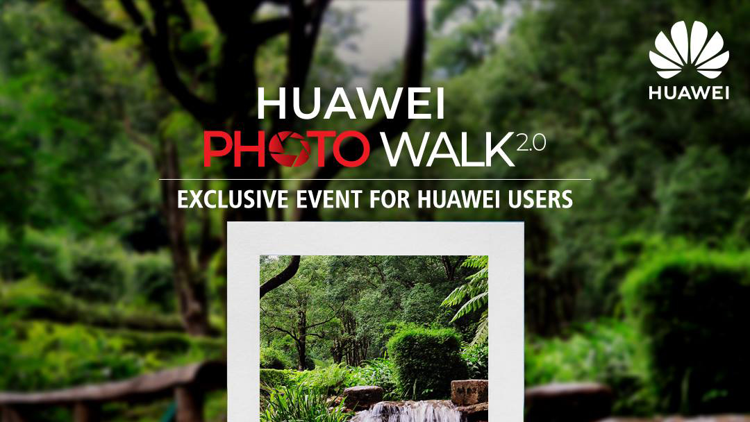 Huawei Photo Walk